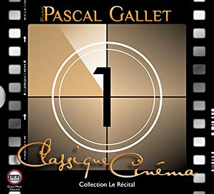 Classique Cinéma 1 | Pascal Gallet | #PascalGallet